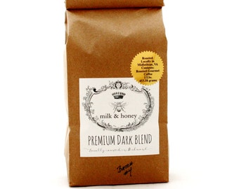 One Pound of Premium Dark Blend Ground Coffee in Compostable Bag. Roasted in Small Batches by Milk & Honey