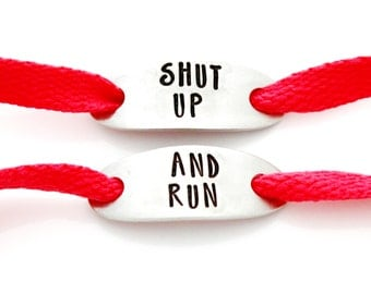 "Shoe Tags, ""Shut Up And Run"". Stamped Shoe Tag for Fitness Motivation, Runner Gift. Marathon Runner Inspiration. Shoelace Tag."