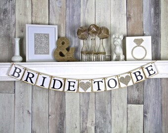 Bride To Be Banner - Bridal Shower Decor - Bachelorette Party - Champagne Bridal Shower - Hens Party