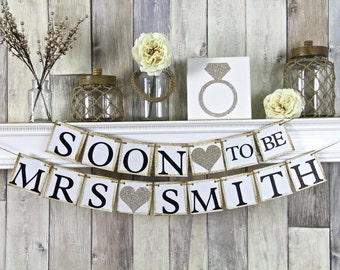 Soon To Be Mrs Banner, Bridal Shower Banner, Bachelorette Banner, Champagne Wedding