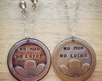 No Mud No Lotus Hand Stamped Necklace - Yoga Jewelry, Enlightening, Inspiring