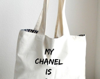 My Chanel is at home Tote Bag Large, Sturdy, Heavyweight Canvas Grocery Bag