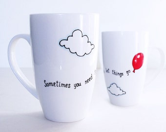 Coffee Tea Mug with Red Balloon and quote, Hand Painted Porcelain, Personalized mug, Funny Mugs, Cute Mugs, Custom Design mugs, Let go mug