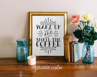 Kitchen Art Printable wall decor print, coffee typography poster, digital wall art - wake up and smell the coffee diy pdf jpeg