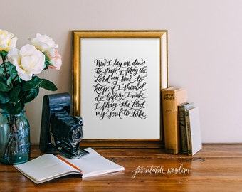 Prayer wall art printable wisdom hand lettered calligraphy print, Now I lay me down, Art Print, typographic poster, digital INSTANT DOWNLOAD