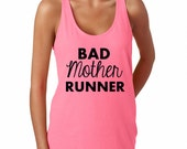 Bad Mother Runner Workout Tank Top. NEON PINK. Racerback Tank Top. Running Tank