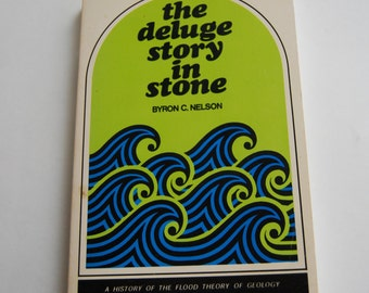 Vintage Book, The Deluge Story in Stone, Geology