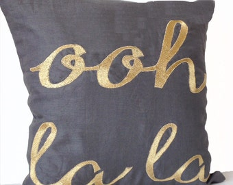 Ooh La La Custom Throw Pillow Cover Grey Linen Gold Embroidery, 18x18, Gifts, Gold Pillow, Gift For Her, Graduation, Dorm Decor, Anniversary
