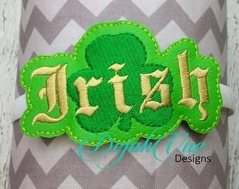 Irish Oversized Feltie ITH Embroidery Design