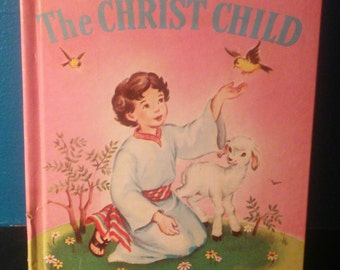 Stories of The Christ Child, Vintage Rand McNally Book by Mary Alice Jones, Hardcover book