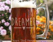 Dreamer Typography Customizable Etched Glass Beer Stein Mug Glassware Gift