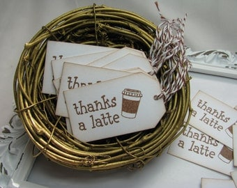 Thanks A Latte Tags, Hand Stamped Tags, Coffee Favors, Bridal & Baby Showers, Wedding, Favors, Java, Scrapbooking, Cards - Set of 8