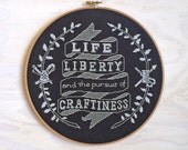 Life, Liberty, and the Pursuit of Craftiness - Modern Cross stitch pattern PDF - Instant download