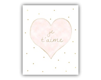 Je t'aime Print, My Love, I Love You Wall Decor, Romantic Art, Baby Love Quote Print, wedding French theme bridal shower, French quote print