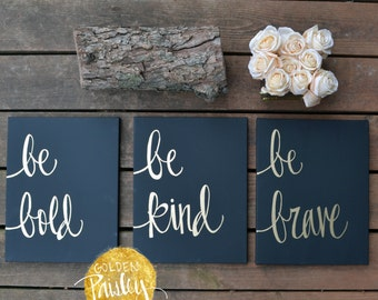 Inspirational Canvas Quote Art Canvas Paintings Black Wall Art Wall Hangings Home Decor Be Bold Be Kind Gallery Wall Art Set Hand Lettered