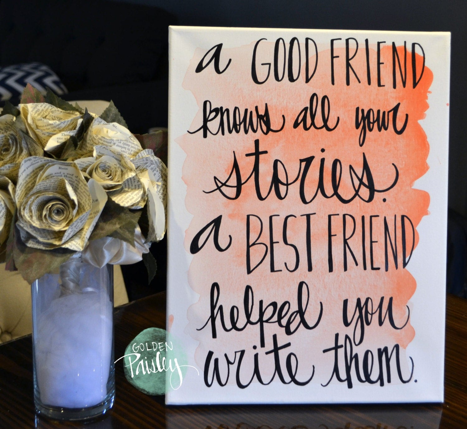 A Good Friend Quote: Bridesmaid Gift Watercolor Friendship Quote Canvas Painting