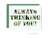 Always thinking of you - military card army navy air force camo camouflage deployment card deploy greeting card green