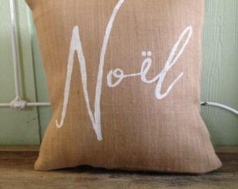 Burlap Pillow-  Noel, Christmas/Holiday decor, Christmas pillow