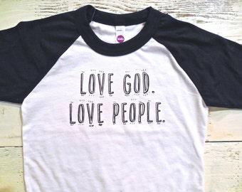Love God,love people toddler shirt. Christian shirt. Sweet Toddler shirt. Jesus long sleeve. American Apparel toddler raglan.