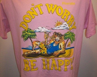 80s Florida t shirt XL Don't Worry Be Happy vtg mens tiger pink amazing beach relaxing vacation souvenir