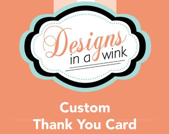 Printable Custom Thank You Card