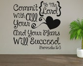Commit To The Lord With All Your Heart And Succeed Personalized Vinyl Wall Decal Sticker Proverb Bible Verse Motivational Inspirational