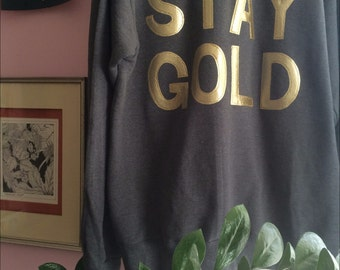Stay Gold Crewneck