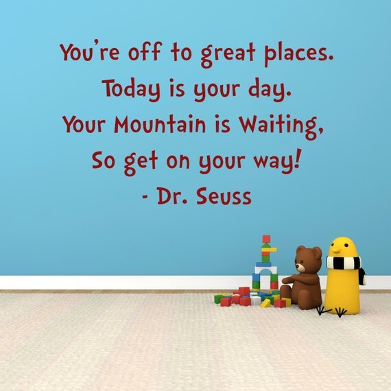 Dr Seuss Today Is Your Day Quote: Kids Room Decor Dr. Seuss Quotes You Are By GiftsWithMemories