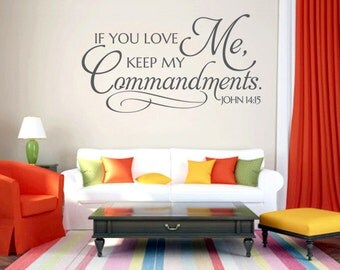 Christian Wall Decal . If You Love Me - CODE 220