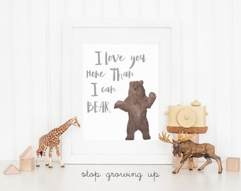 DIGITAL I Love You More Than I Can Bear Print, Boy Nursery Wall Decor, Rugged Mountain Nursery, Hunting Nursery, Printable Art - ANY SIZE