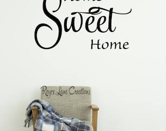 Home Sweet Home Decal RLC - Vinyl Home Sweet Home Wall Decal - Home Sweet Home - Home Sweet Home Sign - Foyer Decor - Foyer Decals
