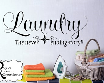 Laundry Room Decal- Laundry the Never Ending Story- Laundry Sign-Laundry Room Decor- Laundry Room Decor - Laundry Room Wall Decals