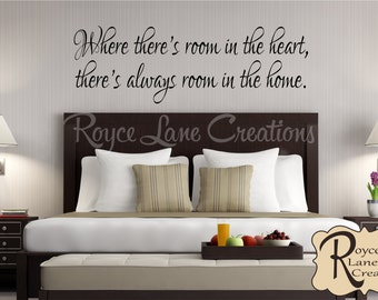 Guest Bedroom Wall Decal- Where There's Room in the Heart -Guest Room Decor-Guest Room Wall Decal