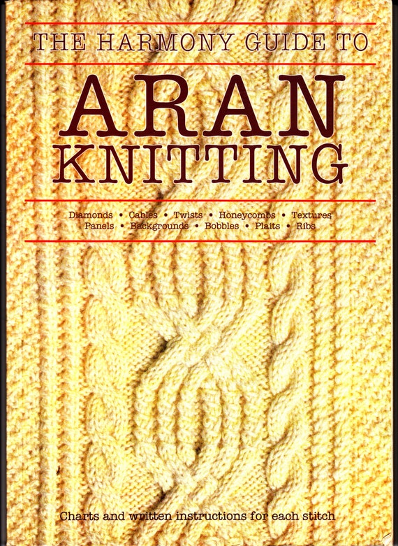 The Harmony Guide To ARAN Stitches Knit Pattern Library