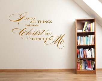 I Can Do All Things Through Christ   Christian Wall Stickers - Christian Vinyl Wall Art