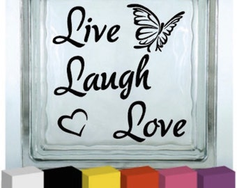 Live Laugh Love Vinyl Glass Block / Photo Frame / Decal / Sticker/ Graphic