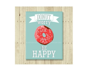Donut Worry Magnet, Funny Magent, Refrigerator Magnet, Cute Fridge Magnet, Gifts Under 10, Small Gift, Don't Worry Be Happy, Gift Magnet