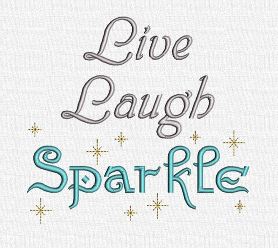 Live laugh sparkle quote machine embroidery design pattern