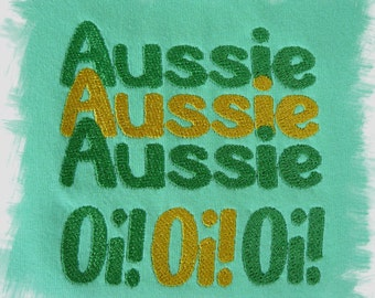 Aussie Aussie Aussie Oi! Oi! Oi! Machine Embroidery Designs for your 4x4 Hoop and 5x7 Hoop