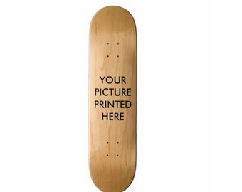 Print your photo on a skateboard deck