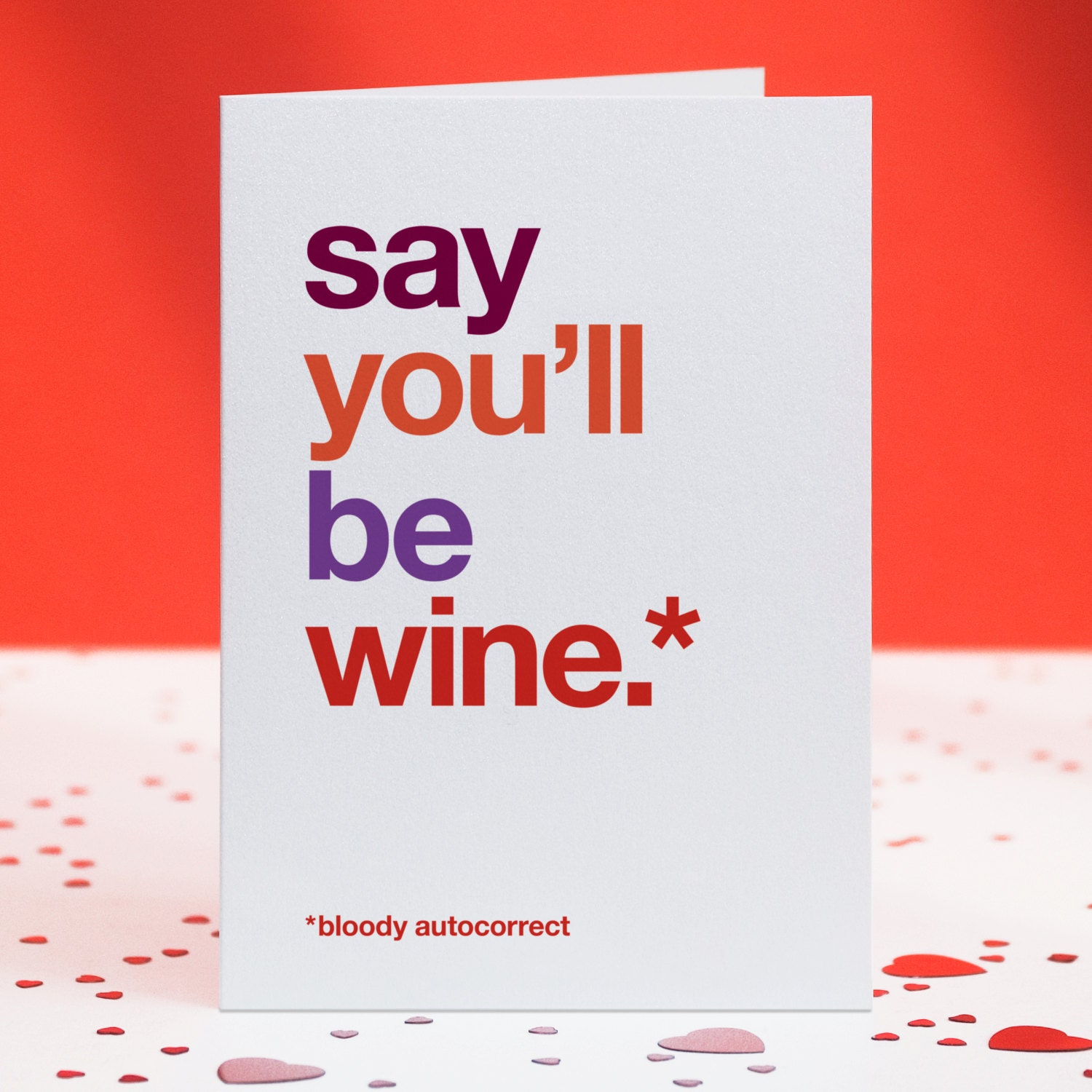 Say You'll be Wine Card