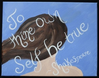 To Thine Own Acrylic Painting