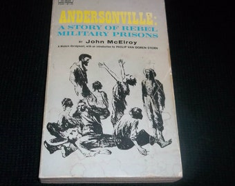 ANDERSONVILLE Paperback Civil War Book 1971 A Story of Rebel Military Prisons Union Confererate John McElroy