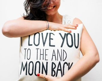 I love you to the moon and back, anniversary gift, gift for newlywed, bridal pillow, love quotes, Valentines, calligraphy, engagement pillow