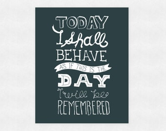 8 x 10 print - Dr Seuss - This is the day I will be remembered - wall art, typography, inspiration, dream, illustration