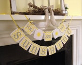 You Are My Sunshine Banner, Birthday Banner child's room decor, sunshine sign garland  Baby shower decoration CUSTOM COLORS