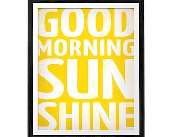 Good morning sunshine print. Typography print typography poster typography art typographic print typographic wall art yellow print