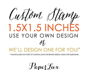 Custom Rubber Stamp - 1.5x1.5 inches - Logo Stamp, Wedding Stamp, Business Stamp - Free Handle Option