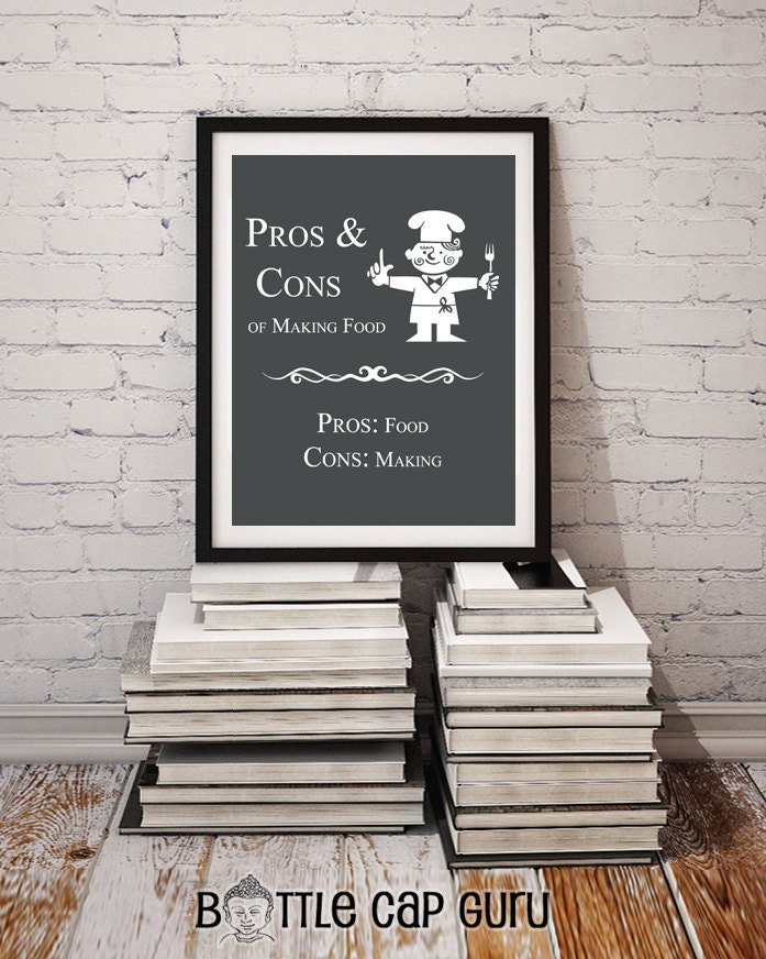 pros cons of making food funny kitchen decor cooking