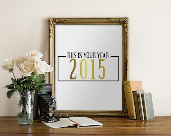 https://www.etsy.com/listing/213945592/printable-art-happy-new-year-this-is?ref=sr_gallery_9&ga_search_query=happy+new+year&ga_search_type=all&ga_view_type=gallery